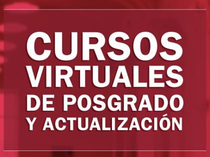 Inscripciones a los Cursos Virtuales de Posgrado y Actualización de la FCJS