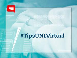 #TipsUNLVirtual