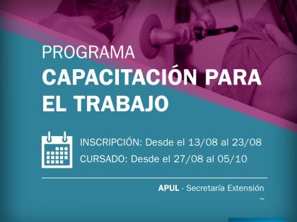 Abre la inscripción a la 2ª etapa 2018 de los Cursos de Capacitación de APUL – Secretaría de Extensión