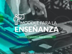 Se encuentran disponibles tutoriales para el uso de Moodle para la enseñanza destinados a docentes