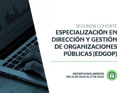 Abre la inscripciones a la segunda cohorte de la Especialización en Dirección y Gestión de Organizaciones Públicas