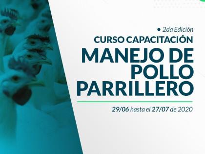 Inscripciones abiertas a la segunda edición del curso Manejo de Pollo Parrillero