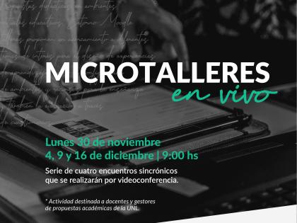 Se presentan dos novedosas propuestas de Microtalleres para docentes de la UNL