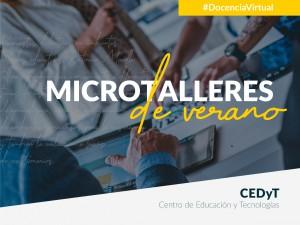 Comienzan los Microtalleres de Verano para docentes de la UNL #DocenciaVirtual