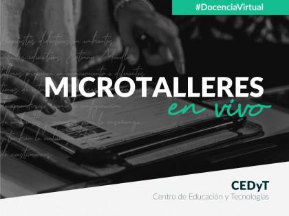 Microtalleres en vivo #DocenciaVirtual