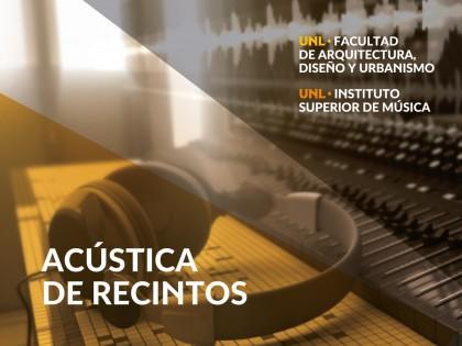 Curso de Posgrado de Actualización y Perfeccionamiento Acústica de Recintos