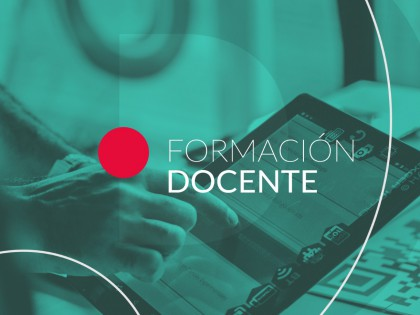 Abre la inscripción al curso para docentes y gestores de UNL: Diseño de la enseñanza en ambientes virtuales tecno-pedagógicos