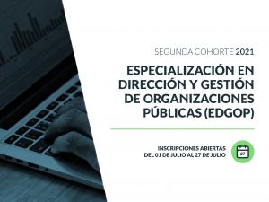 Abre la inscripción a la 2da cohorte de la Especialización en Dirección y Gestión de Organizaciones Públicas
